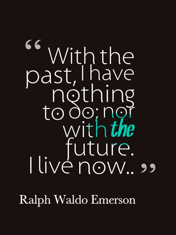 Living In The Past Quotes Top Ten Quotes 22315