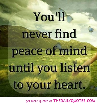 64 Best Peace Of Mind Quotes And Sayings 18215