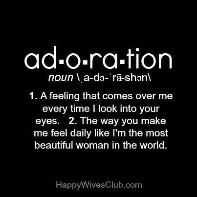 Best Love Quotes : Adoration: 1. A feeling that comes over ...