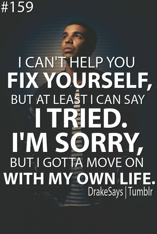 Moving On Quotes Tumblr Drake (1)